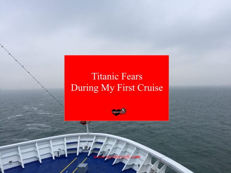 Titanic-Fears-During-My-First-Cruise