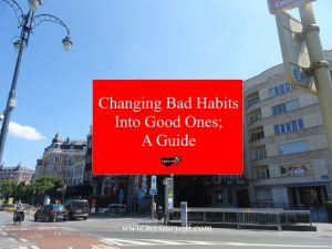changing-bad-habits-into-good-ones-a-guide