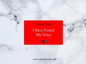 i-have-found-my-voice
