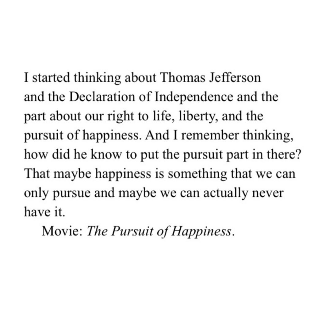 quote from the movie Pursuit of Happiness about the declaration of independance