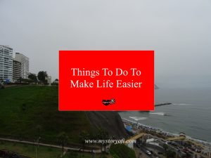 things-to-do-to-make-life-easier