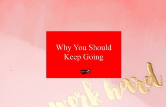 why-you-should-keep-going