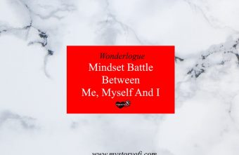 A mindset battle between me myself and I while trying to make myself feel better