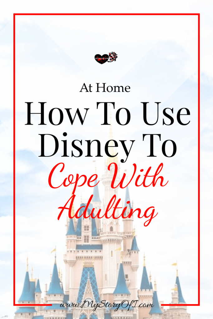 How To Use Disney To Cope With Adulting At Home