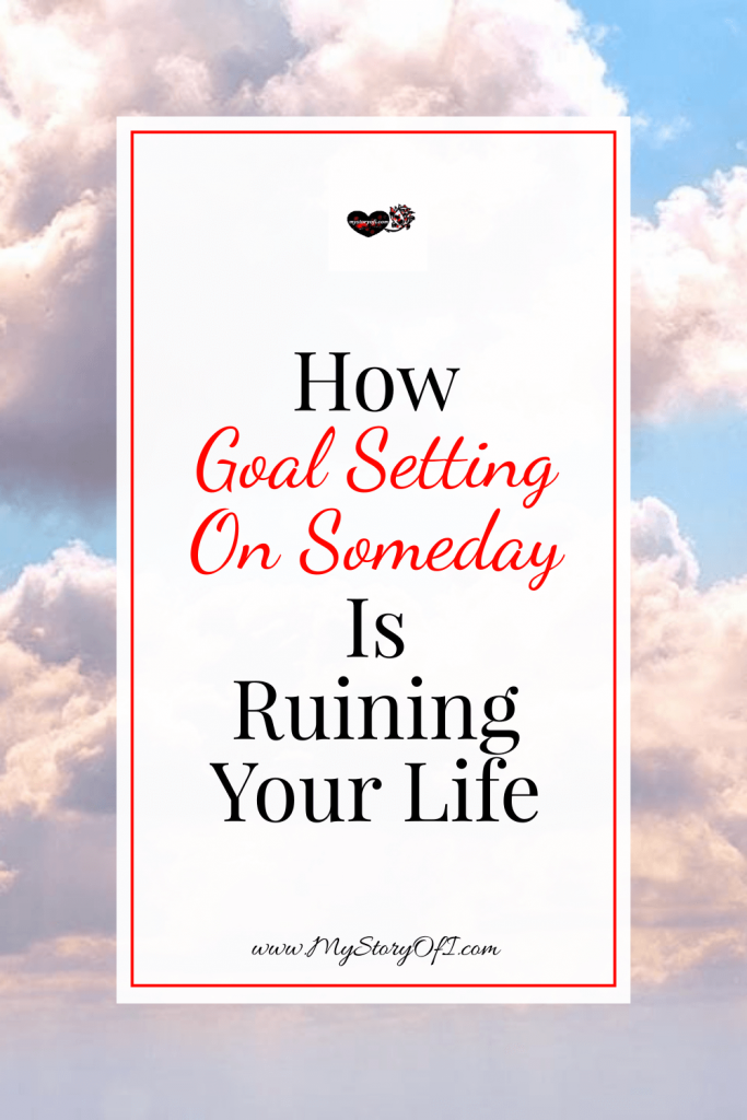 how goal setting on someday is ruining your life with cloud background