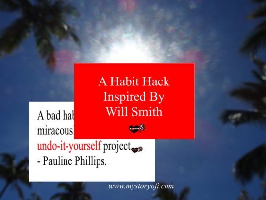 a-habit-hack-inspired-by-will-smith
