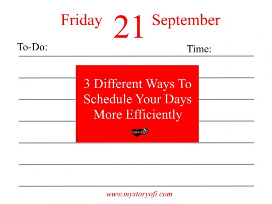 3-different-ways-to-schedule-your-days-more-efficiently