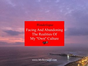 abandoning-the-realities-of-my-own-culture