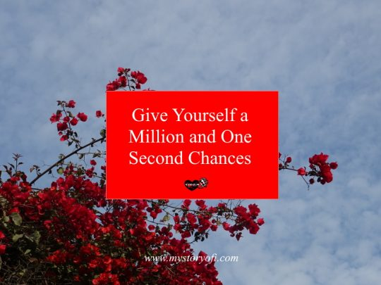 give-yourself-a-million-and-one-second-chances
