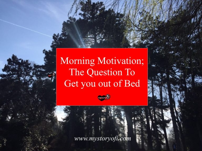 the morning motivation question question to get you out of bed