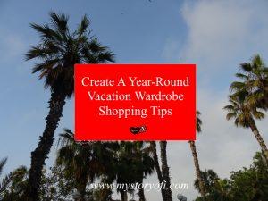 year round vacation wardrobe tips