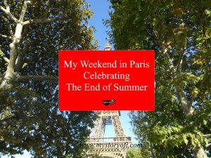 My Weekend in Paris Celebrating the end of Summer 2019