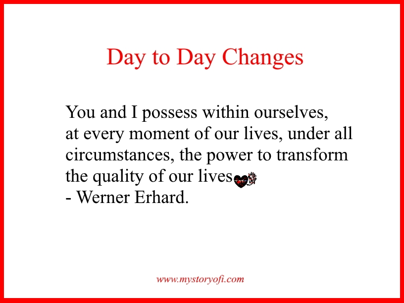 Write your Best Life Story with the help of My Story Of I Day to Day Changes