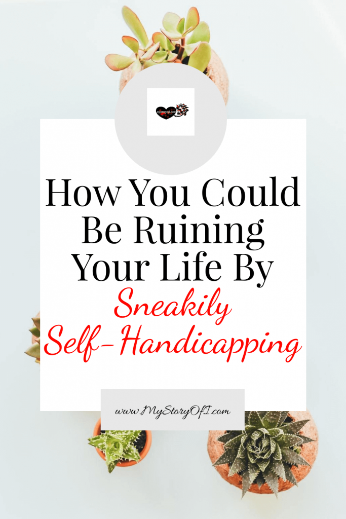 How You could be ruining your life by sneakily self-handicapping