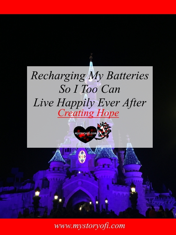 creating-hope-recharging-my-batteries-live-happily-ever-after
