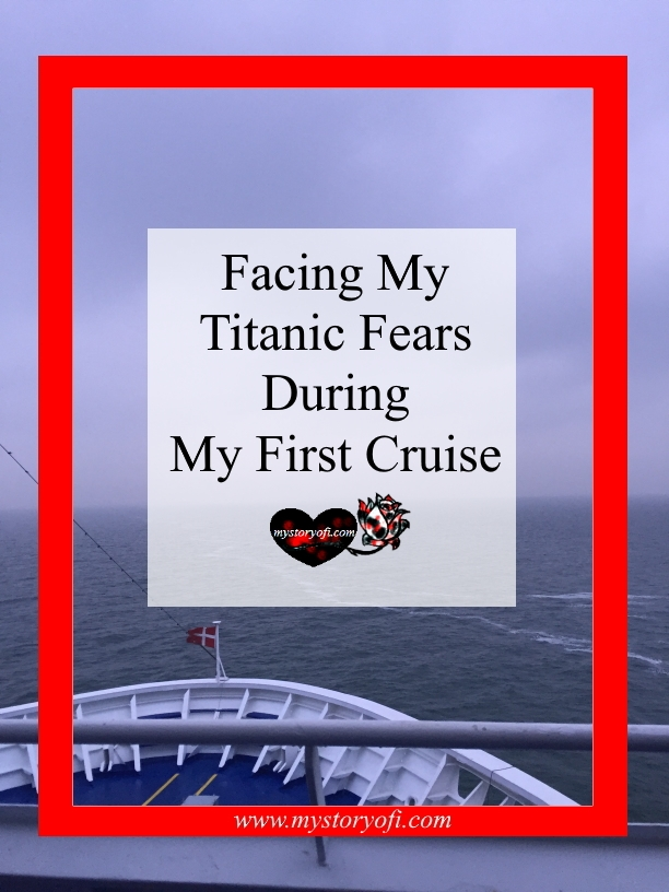 facing-my-titanic-fears-during-my-first-cruise