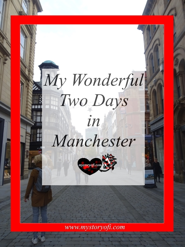 two-days-manchester-uk-visit