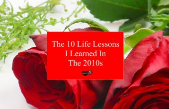 the-10-life-lessons-i-learned-in-the-2010s