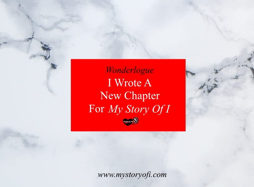 I Wrote A New Chapter For My Story Of I