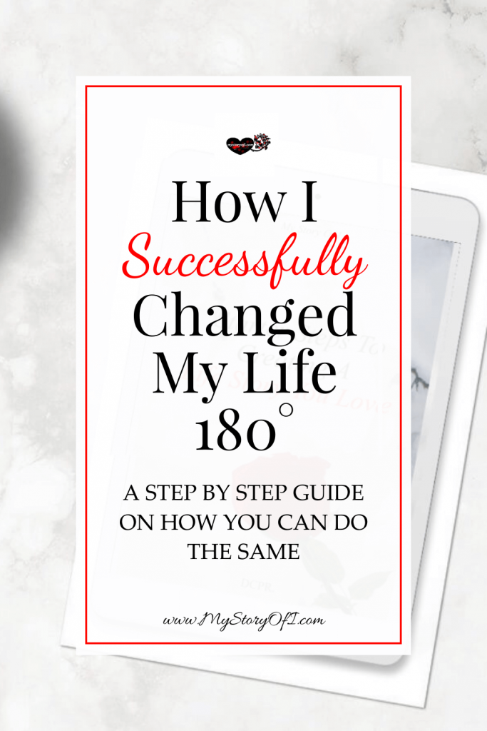 How I successfully changed my life for the better