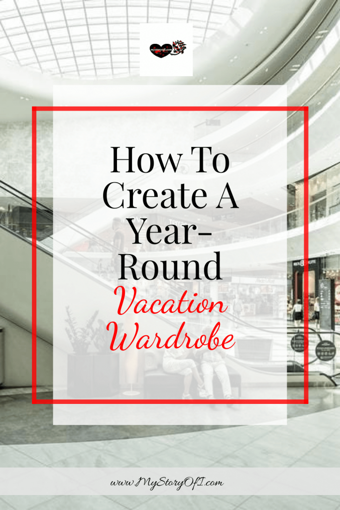 How to create a year round vacation ready closet