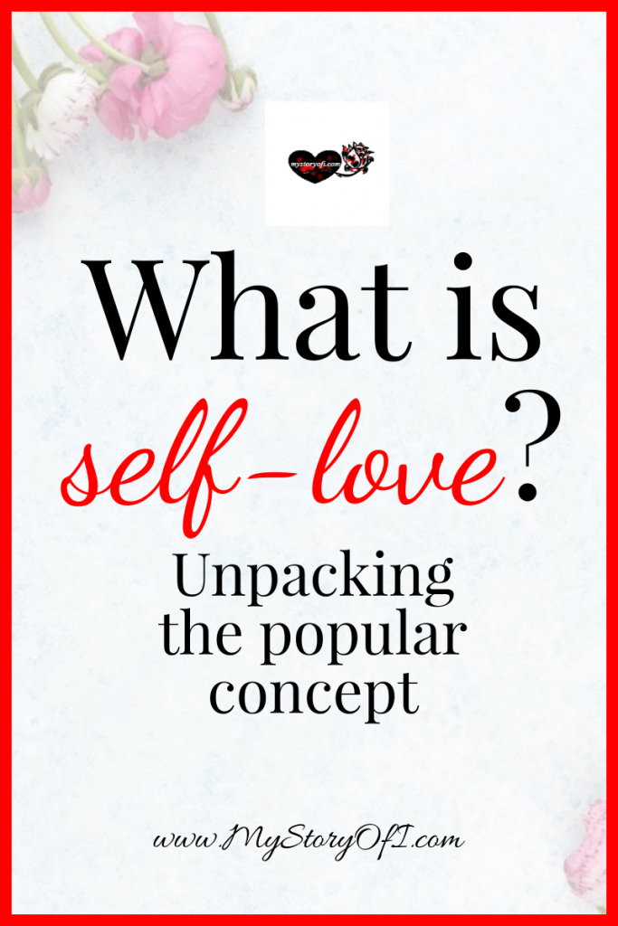 what is self-love unpacking the popular concept