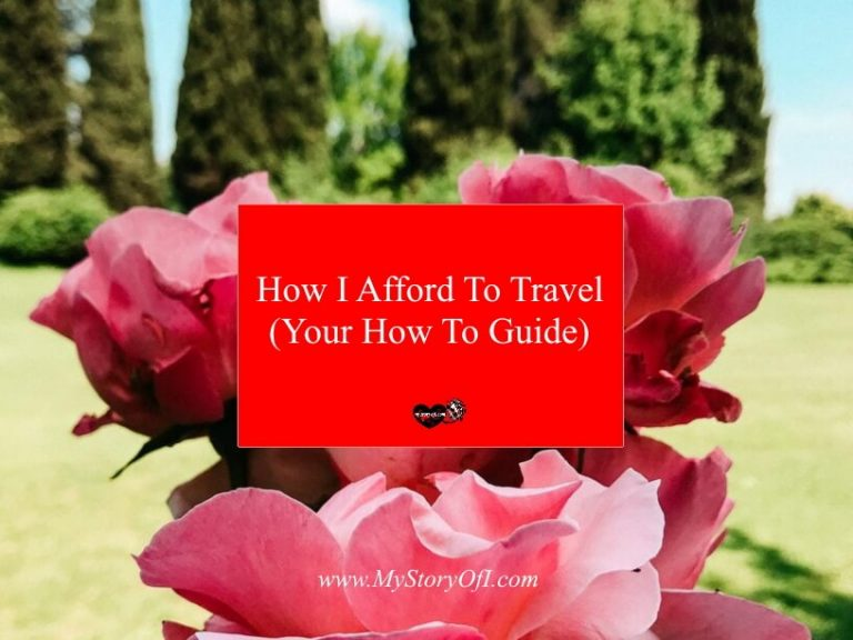 How I Afford To Travel (Your How To Guide)