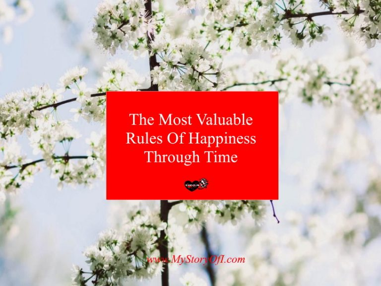 The Most Valuable Rules Of Happiness Through Time