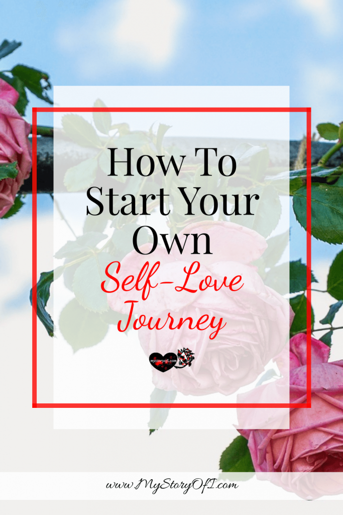 Start your own self-love journey a how to