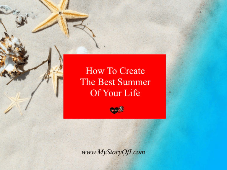 how to create the best summer of your life