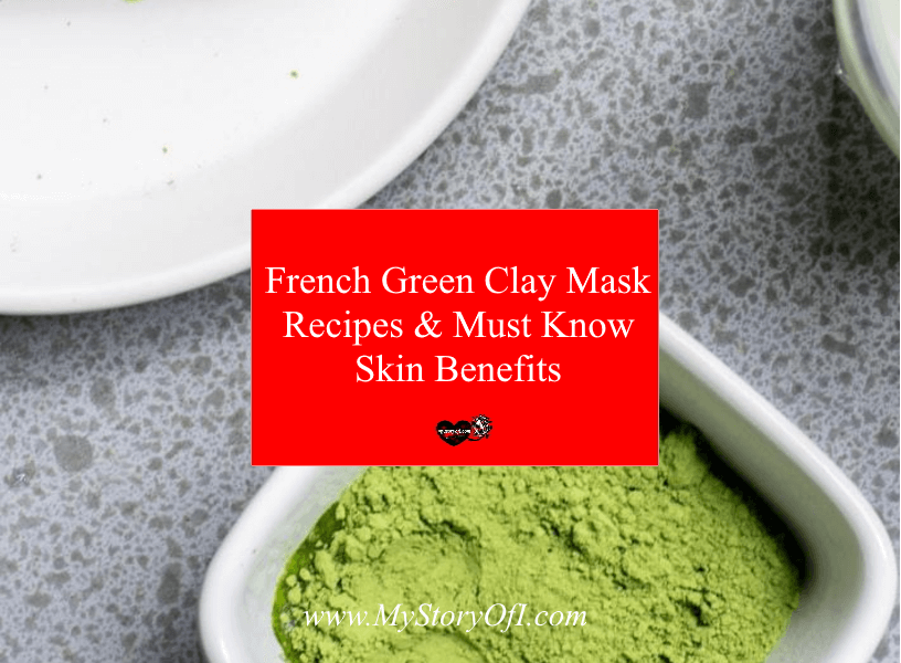 French Green Clay Mask From Dirt To Amazing Skin Benefits