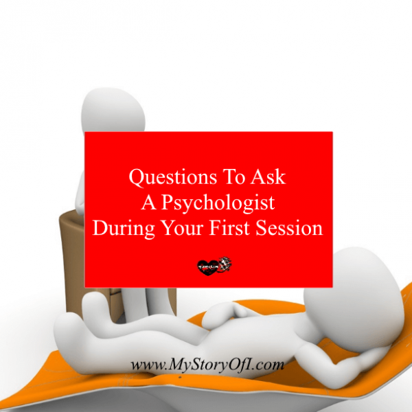 11 Questions To Ask A Psychologist During Your First Session